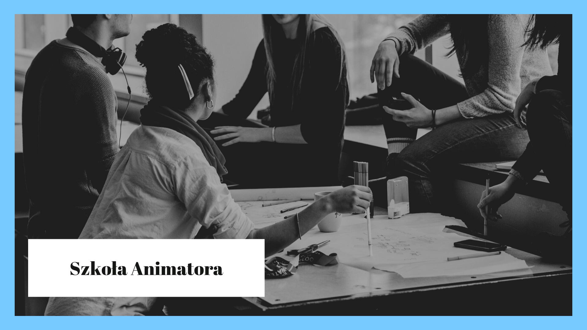 Szkoła Animatora 5 września 2020